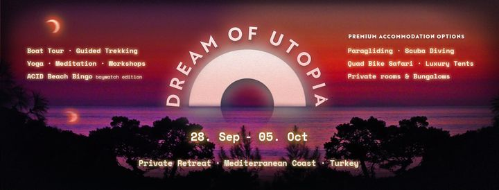 Send us a message for booking & more information.Still some tickets available for the real dream of Utopia.