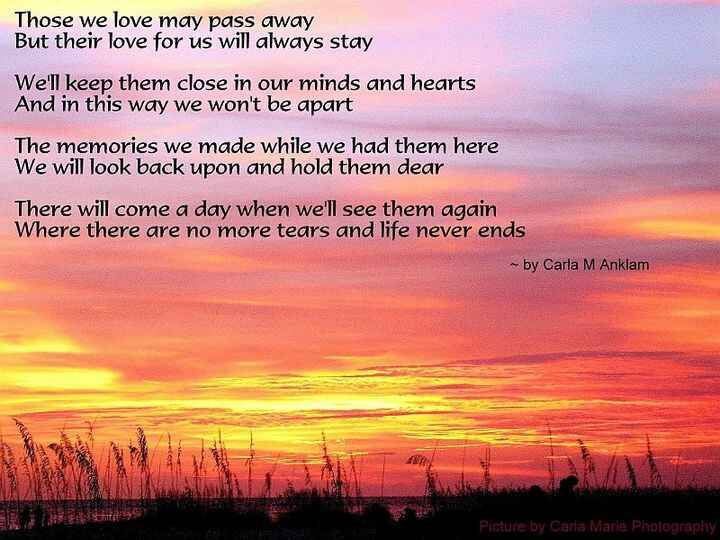 My son's fiancée's great-grandma passed away today. I wrote this poem for her.
