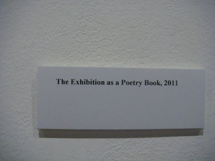 The Exhibition as a Poetry Book - the second installment of the Optipism Exhibition: Visual poetry, installation, and in...
